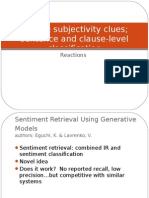 Finding Subjectivity Clues