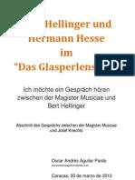 Hermann Hesse und Bert Hellinger im Glasperlenspiel