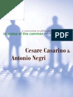 Cesare Casarino, Antonio Negri-In Praise of the Common a Conversation on Philosophy and Politics-Univ of Minnesota Press(2008)