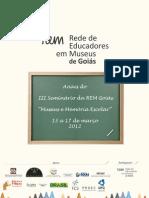 Anais III Seminário REM-Goiás - Museus e Memória Escolar