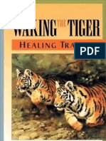 Peter a. Levine - Waking the Tiger - Healing Trauma - The Innate Capacity to Transform Overwhelming Experiences - 1997 - OCR
