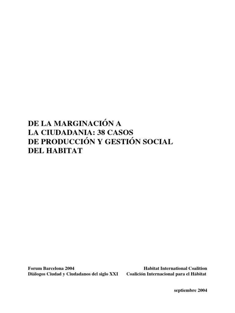 38 CASOS DE PRODUCCIÓN Y GESTIÓN SOCIAL DEL HABITAT