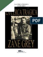 Cerca Tragica, La - Zane Grey