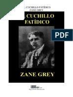 Cuchillo Fatidico, El - Zane Grey