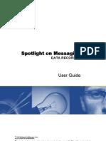 Spotlight on Messaging Data Recorder User Guide 75