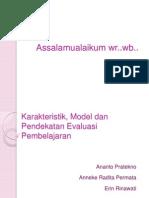 Bab III Karakteristik Model Dan Pendekatan Evaluasi Pembelajaran