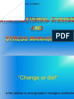 Organizational Change and Stress Management