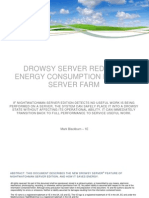 Drowsy Server sorgt für niedrigeren Energieverbrauch Ihrer Serverfarm.