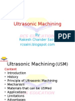 Ultrasonic Machining (USM)