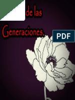 El Drama de Las Generaciones