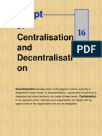 Ch 16 Central is at Ion n Decentralisation