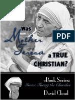 Was Mother Teresa a True Christian