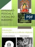 A DIMENSÃO PESSOAL E SOCIAL DO BUDISMO