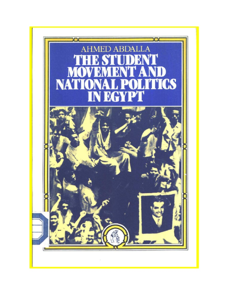The Student Movement And National Politics In Egypt  Egypt  Political  Theories