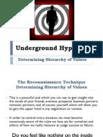 The Reconnaissance Technique - Determining Hierarchy of Values