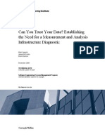Can You Trust Your Data? Establishing the Need for a Measurement and Analysis Infrastructure Diagnostic