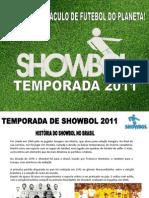 Showbol apresentação