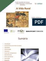 Vida Rural - Renato, Alice e Sara