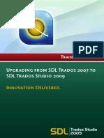 Upgrading From SDL Trados 2007 to SDL Trados Studio 2009 V1