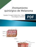 Enfrentamiento quirúrgico de Melanoma