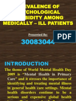 PREVALENCE OF PSYCHOLOGICAL MORBIDITY AMONG MEDICALLY – ILL