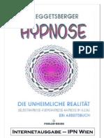 Hypnose, die unheimliche Realität