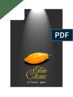 Efeito Cacaos por Ulisses Góes
