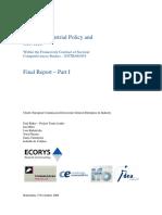 Study on industrial policy and services (Eng)/ Estudio de política industrial y servicios (Ing)/ Industri politikaren eta zerbitzuen analisia (Ing)