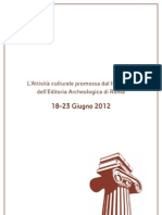 Ediarché 2012. III Salone dell'Editoria Archeologica di Roma. Dalla Biblioarché ai convegni