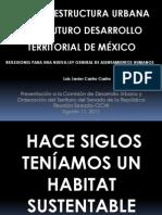 LA INFRAESTRUCTURA URBANA EN EL FUTURO DESARROLLO TERRITORIAL DE MÉXICO (Presentación en el Senado 2011)