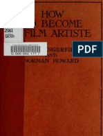 How to Become a Film Artiste - The Art of Photo-play Acting - By Fred Danger Field_ Norman Howard