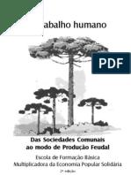 Das Sociedades Comunais ao modo de produção feudal