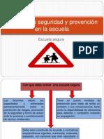 Medidas de seguridad y prevención en la escuela