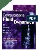 Versteeg H K , Malalasekera W Introduction to Computational Fluid Dynamics the Finite Volume Meth