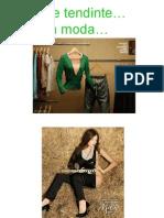 Tendinte in Moda (1)