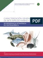 Caracterización de Siete Especies Marino-Costeras de Importancia Estratégica en Centroamérica