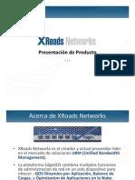 Redes EdgeXOS XRoads Networks Ficha Tecnica www.Logantech.com.mx Mérida, Yuc.