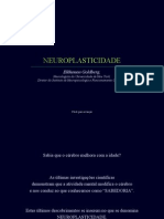 Neuroplasticidade - Helkhonon Goldberg - Neurologia