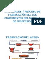 Materiales y Proceso de Fabricación del los Componentes