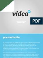 Dossier VÍDEA 3.0