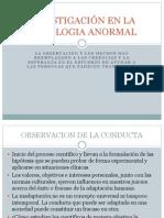 INVESTIGACIÓN EN LA PSICOLOGIA ANORMAL