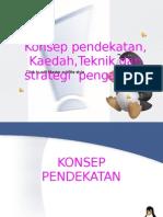 KULIAH 5 Konsep-Pendekatan-kaedah-teknik & Strategi)