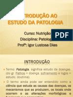 Aula 1 - .. patologia