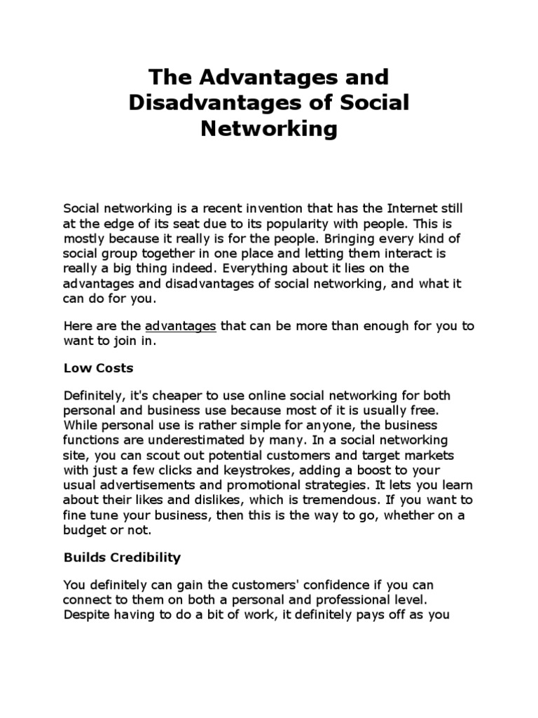 The advantages and disadvantages of social networking social
