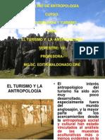 1. LA ANTROPOLOG+ìA Y EL TURISMO