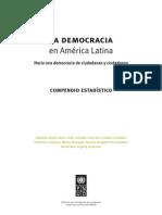 La Democracia en América Latina, hacia una democracia de ciudadanas y ciudadanos (Compendio estadístico).