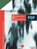 Manual de Marketing y Comunicación Política, Acciones para una Buena Comunicación en campañas electorales