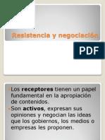 Resistencia y negociacion