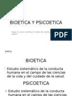 BIOETICA Y PSICOETICA