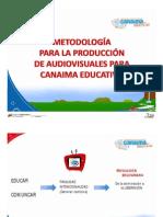 Presentación Metodología para la Producción de Audiovisuales 23-03-2012_Fanny Febles
